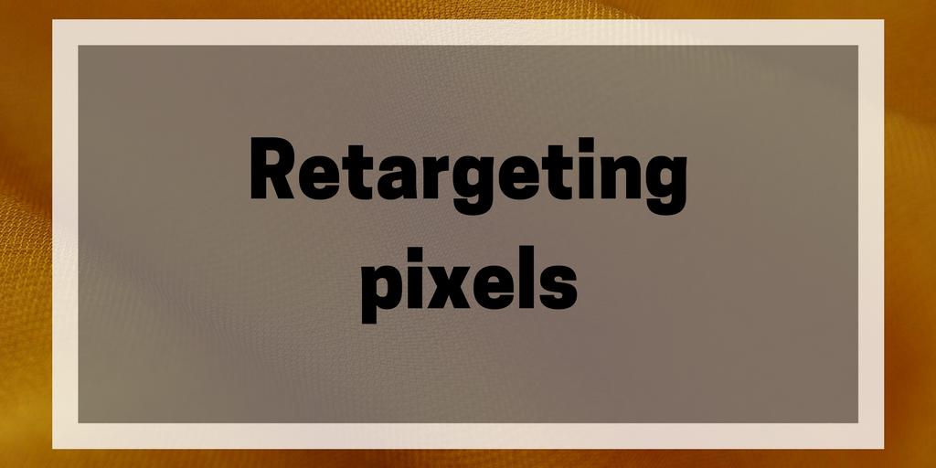 Retargeting pixels