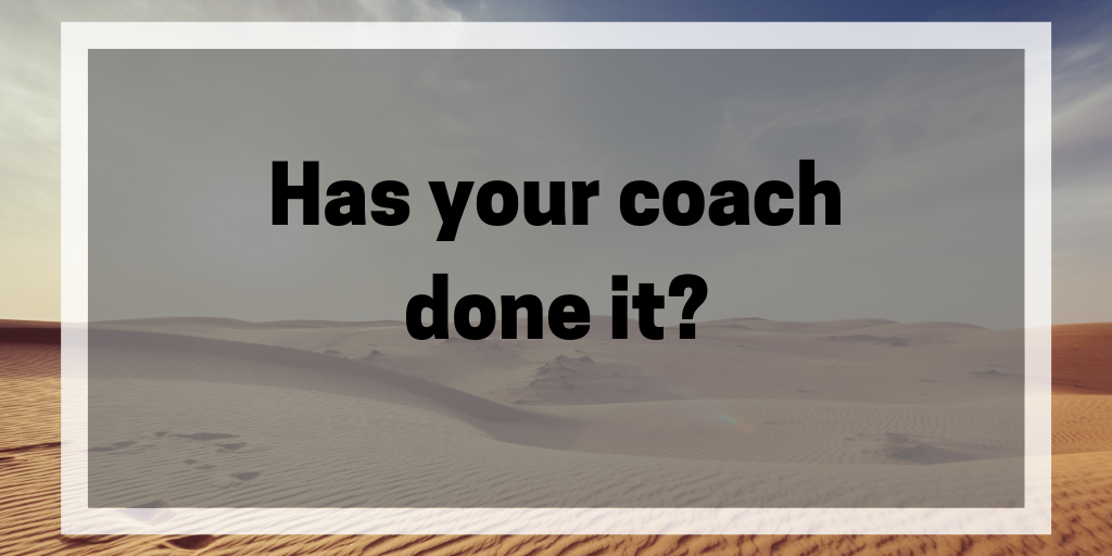 Has your coach done it?